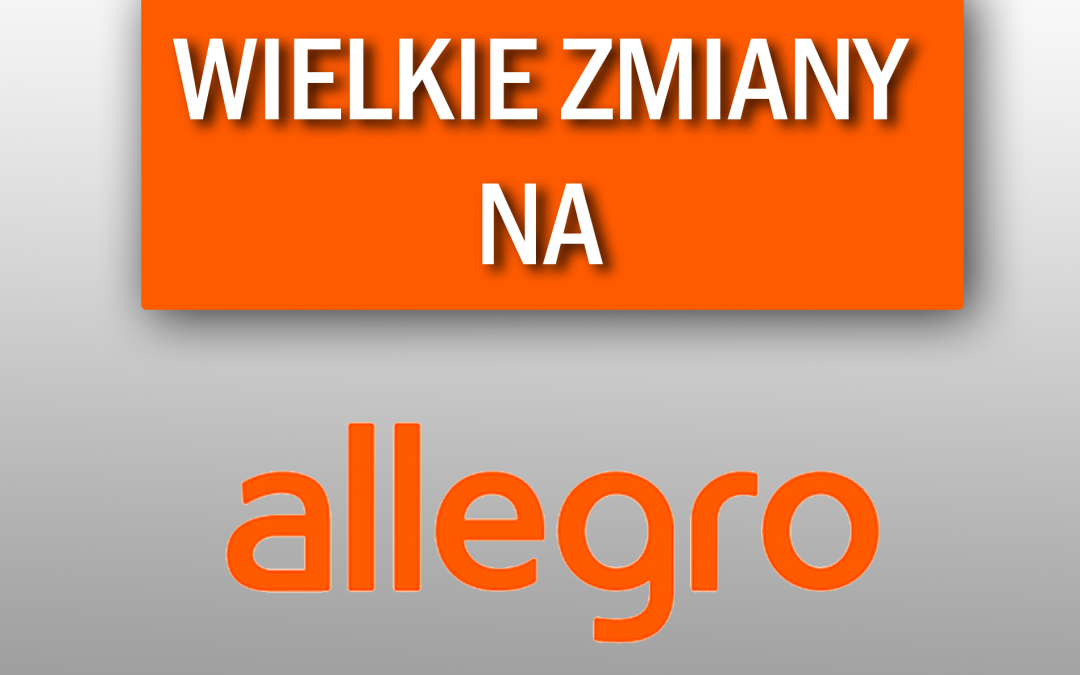 Regulamin Allegro i aukcje mobilne, czyli wielkie zmiany dla sprzedających