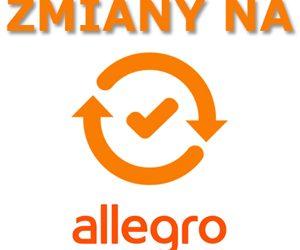 Zmiany na Allegro dla sprzedających